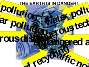 air pollution water pollution nuclear pollution dangerous technologies dange