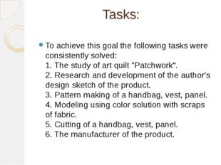 Tasks: To achieve this goal the following tasks were consistently solved: 1.