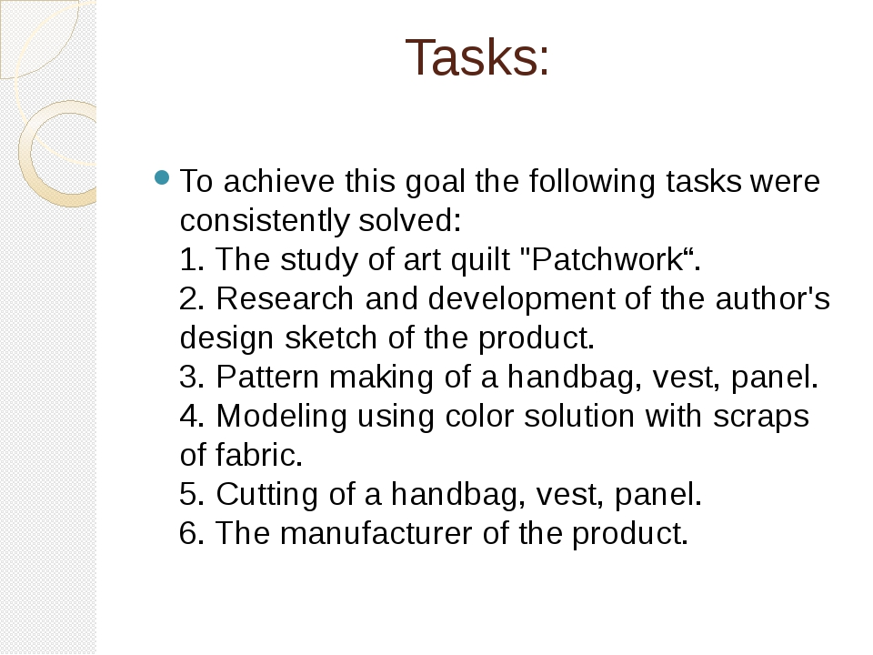 Tasks: To achieve this goal the following tasks were consistently solved: 1....