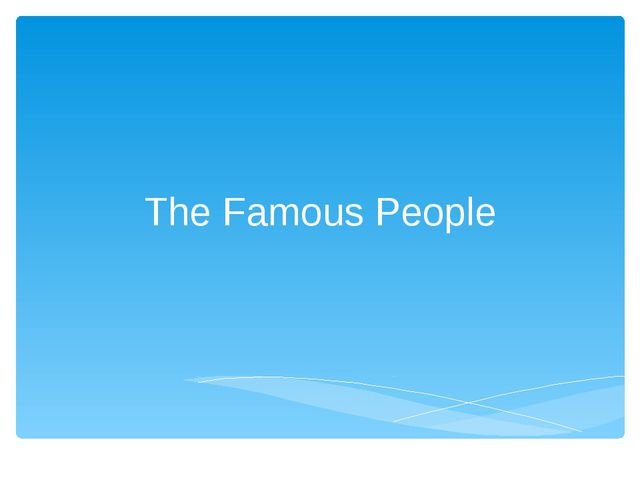The Famous People