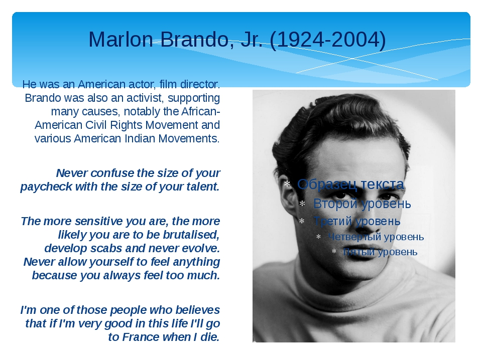 He was an American actor, film director. Brando was also an activist, support...