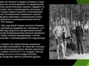 В течение трёх лет встречи и поездки отнимали у Юрия большую часть его личног