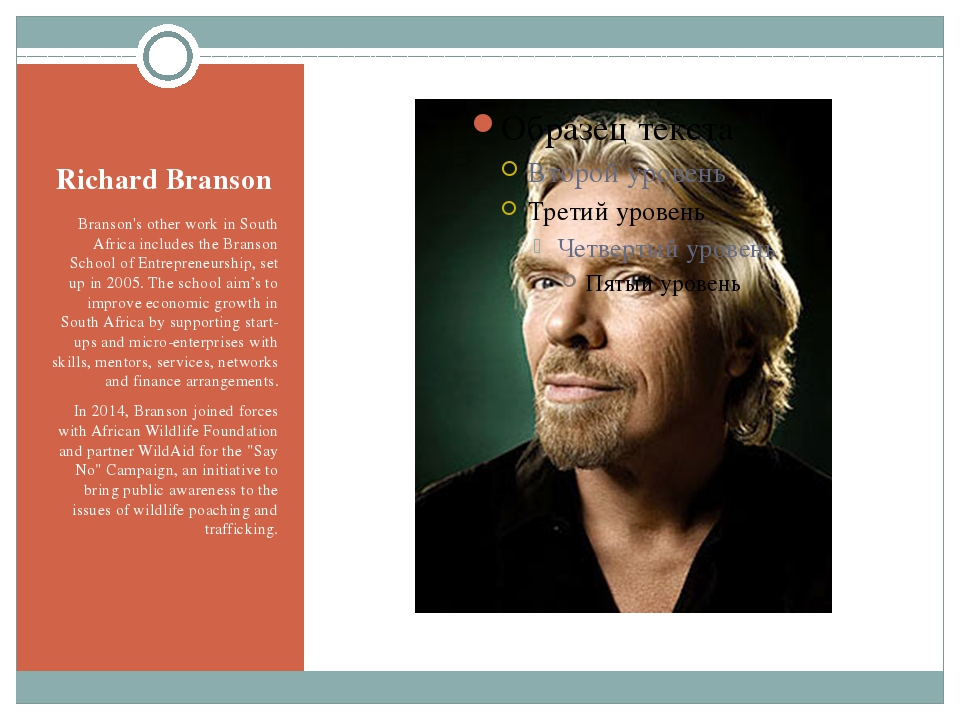 Richard Branson Branson's other work in South Africa includes the Branson Sch...