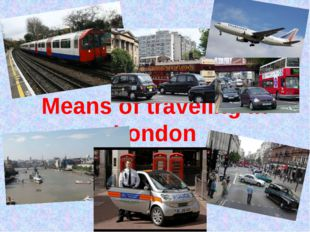 Means of traveling in London