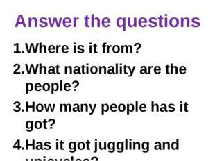 Answer the questions Where is it from? What nationality are the people? How m