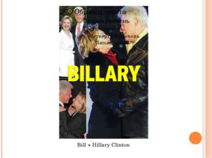 Bill + Hillary Clinton