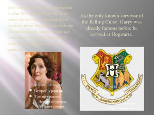 As the only known survivor of the Killing Curse, Harry was already famous bef