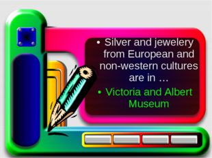 Silver and jewelery from European and non-western cultures are in … Victoria