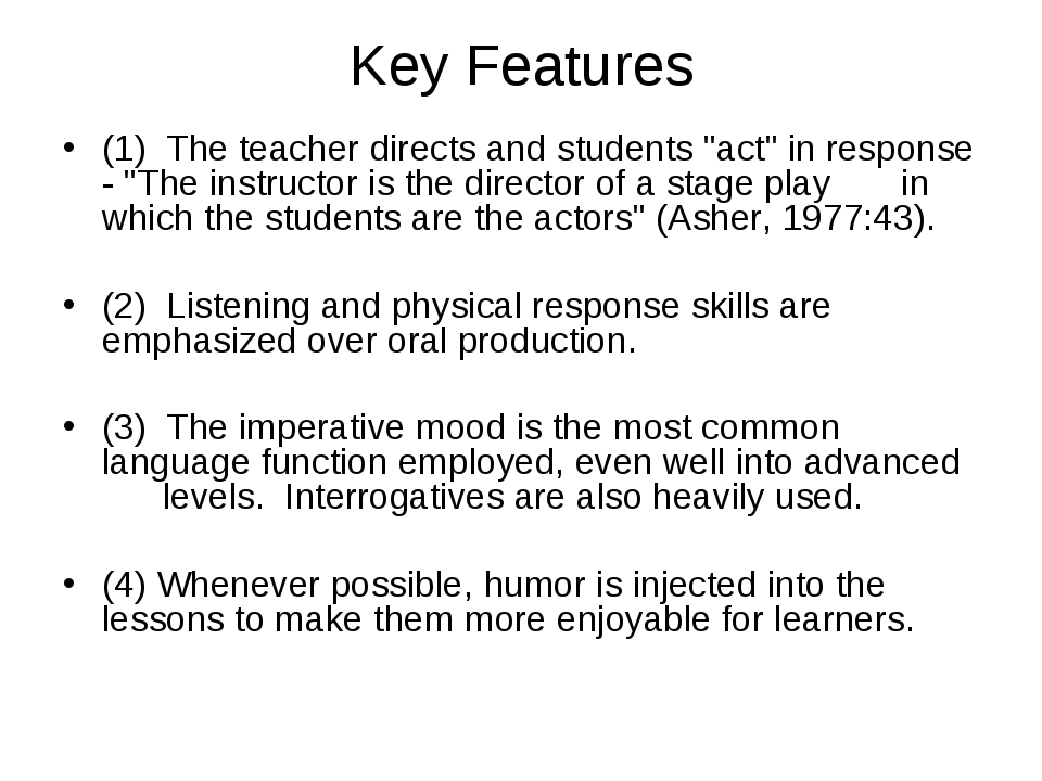 """Key Features (1) The teacher directs and students """"act"""" in response - """"The i..."""
