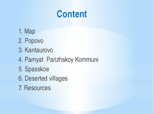 Content 1. Map 2. Popovo 3. Kantaurovo 4. Pamyat Parizhskoy Kommuni 5. Spass...