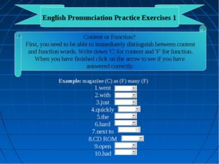 English Pronunciation Practice Exercises 1 Content or Function? First, you ne