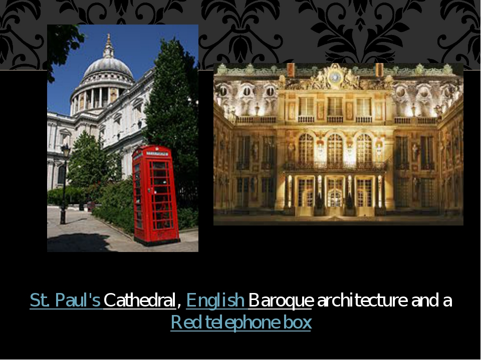 St. Paul's Cathedral, English Baroque architecture and a Red telephone box