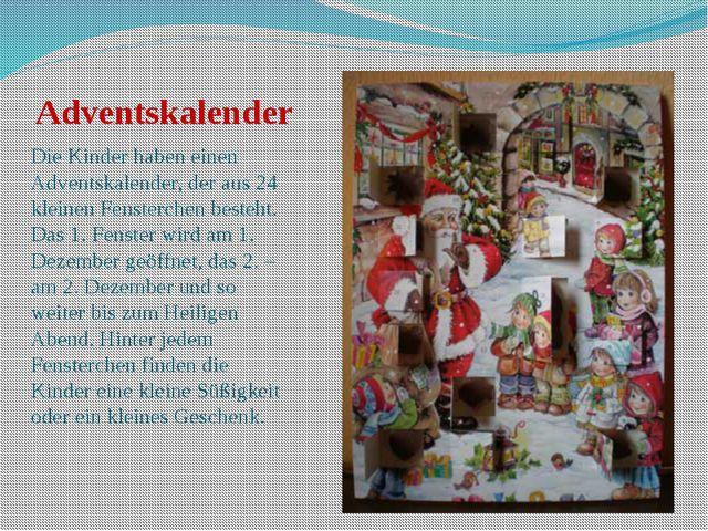 Adventskalender Die Kinder haben einen Adventskalender, der aus 24 kleinen Fe...