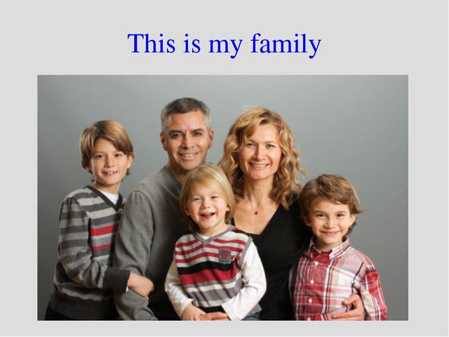 This is my family