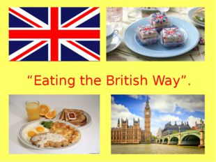 """Eating the British Way""."