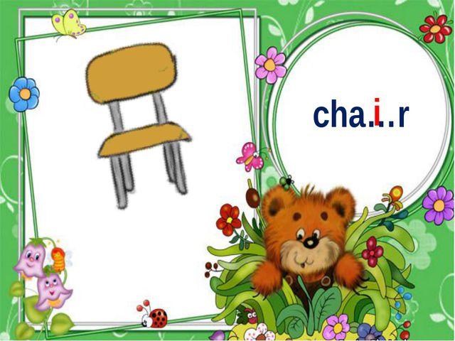 cha…r i