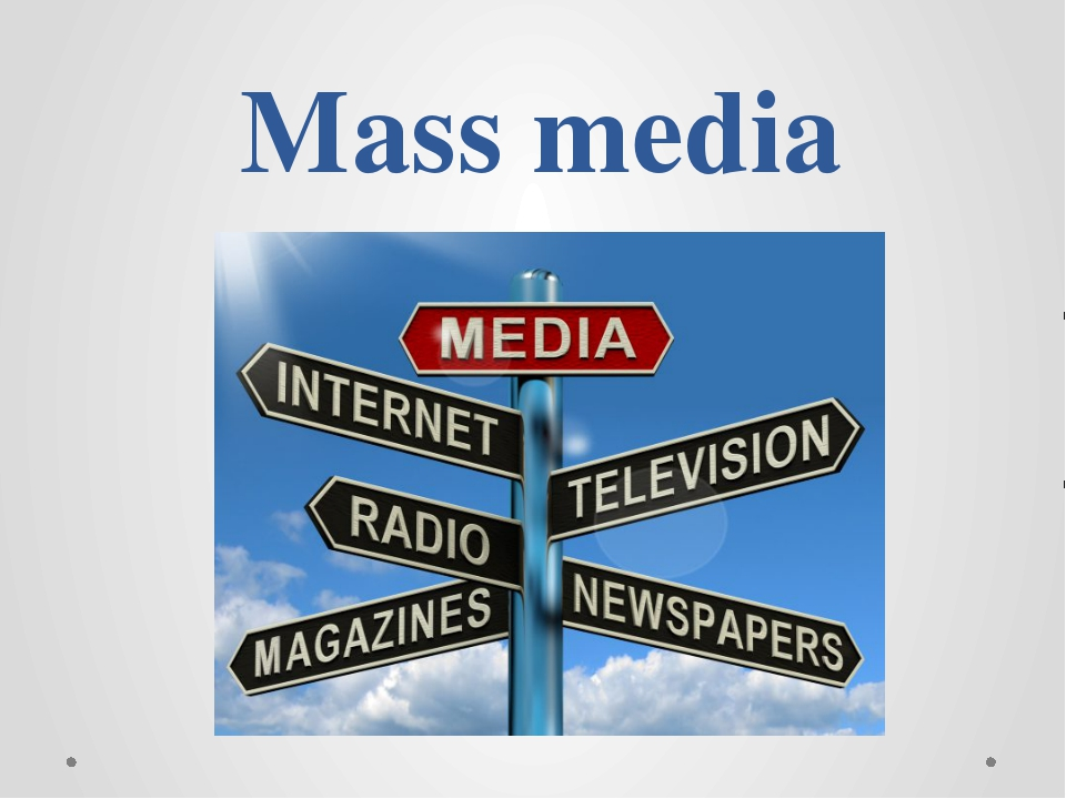 media role and influence in our