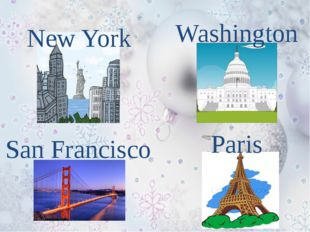 New York Washington San Francisco Paris