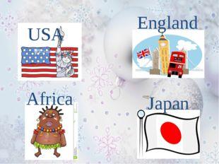 USA England Africa Japan