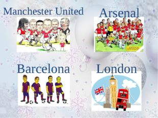 Manchester United Arsenal Barcelona London