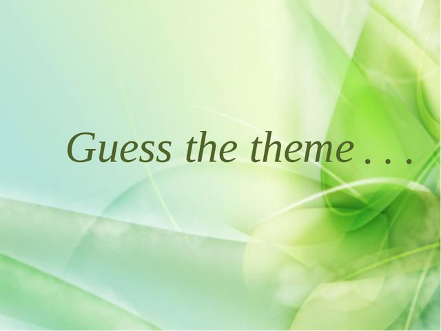 Guess the theme . . .