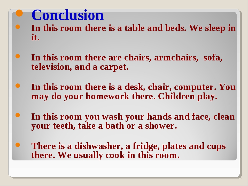 Conclusion In this room there is a table and beds. We sleep in it. In this ro...