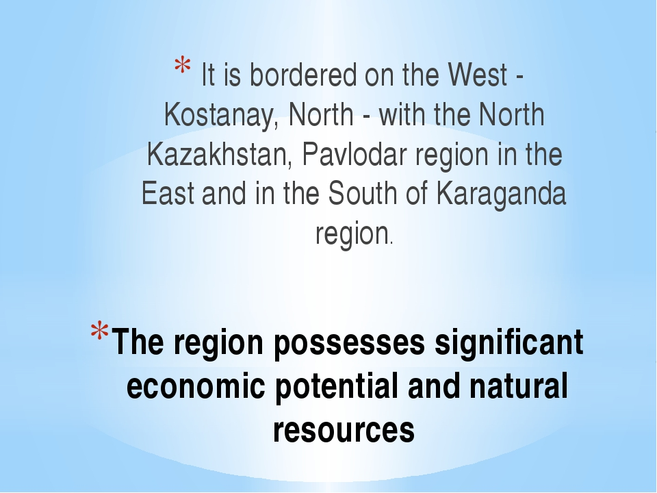 The region possesses significant economic potential and natural resources It...