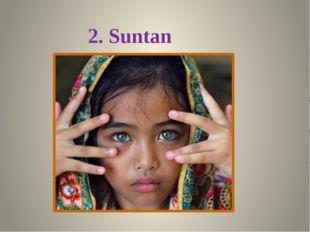 2. Suntan