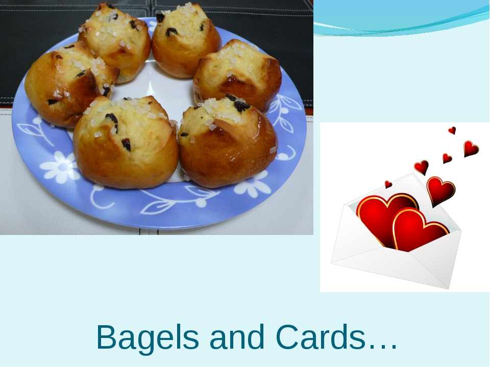 Bagels and Cards…