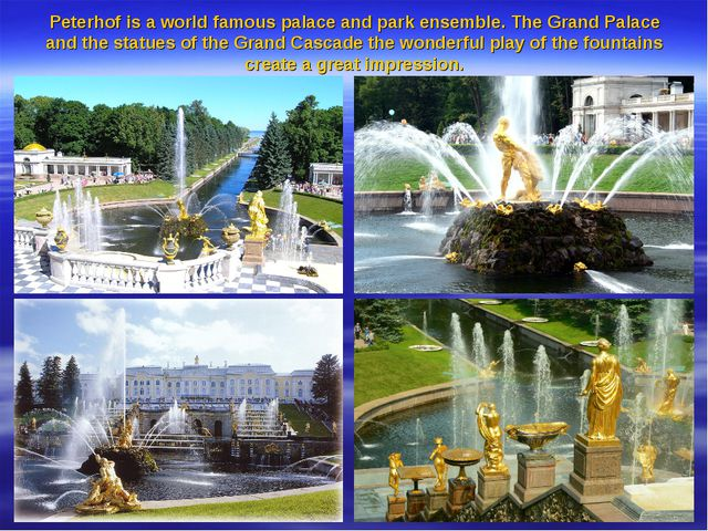 Peterhof is a world famous palace and park ensemble. The Grand Palace and the...