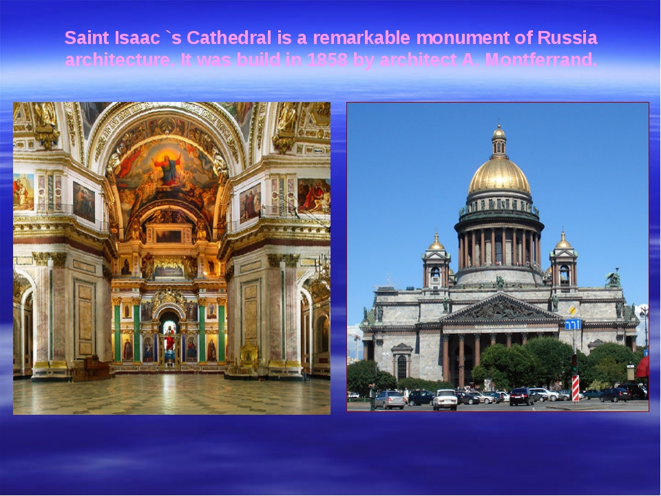 Saint Isaac `s Cathedral is a remarkable monument of Russia architecture. It...