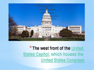 The west front of the United States Capitol, which houses the United States C