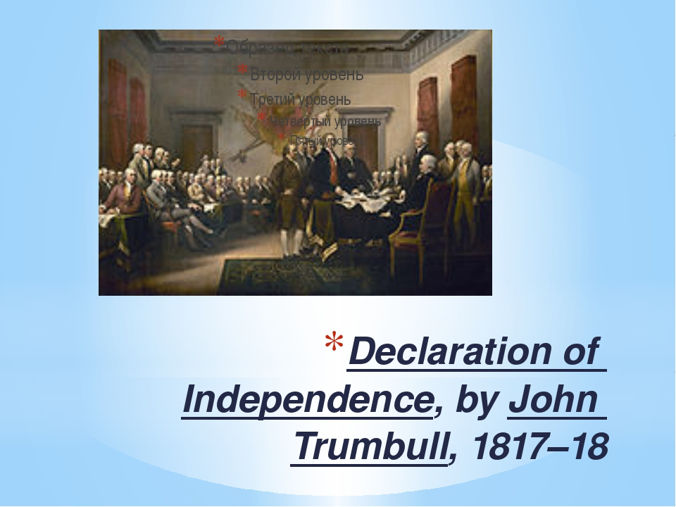 Declaration of Independence, by John Trumbull, 1817–18