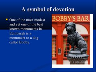 A symbol of devotion One of the most modest and yet one of the best known mon