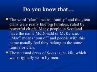 """Do you know that… The word """"clan"""" means """"family"""" and the great clans were rea"""