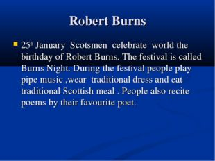 Robert Burns 25th January Scotsmen celebrate world the birthday of Robert Bur