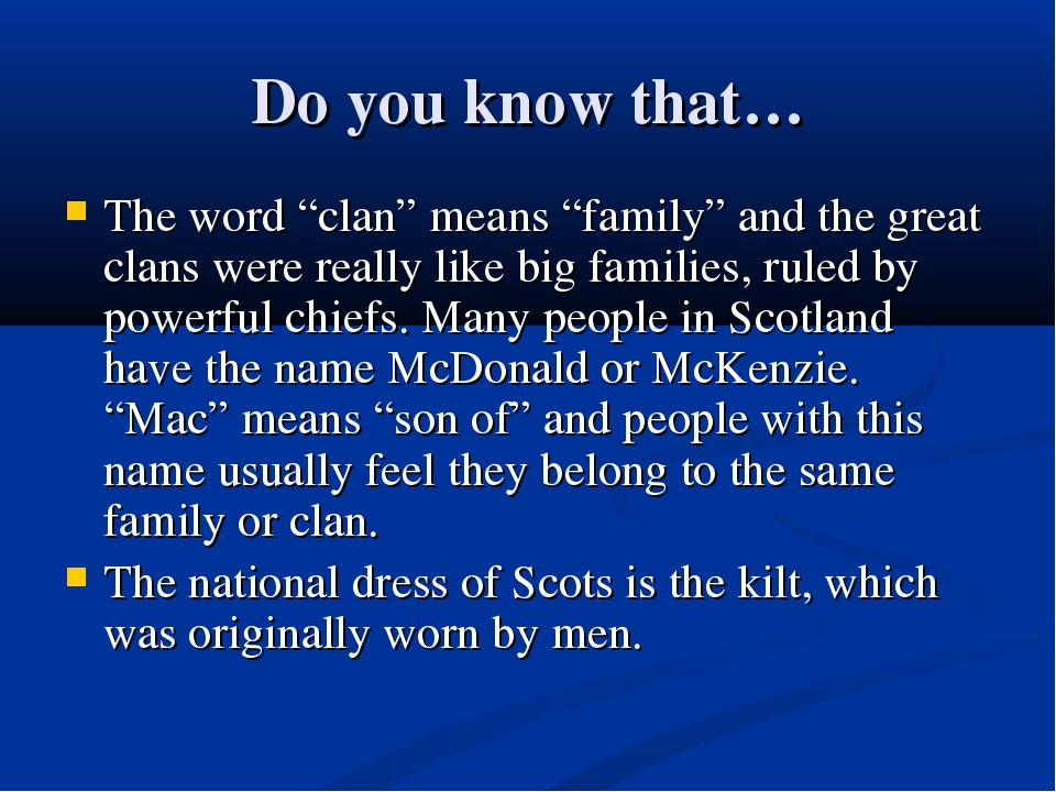 """Do you know that… The word """"clan"""" means """"family"""" and the great clans were rea..."""