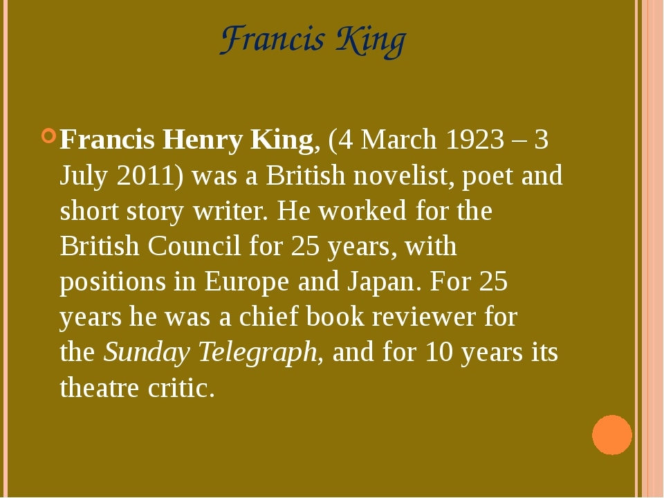 Francis King Francis Henry King,(4 March 1923– 3 July 2011)was a British n...