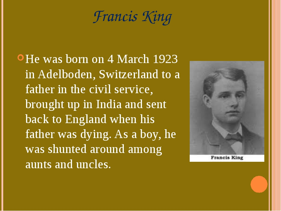 Francis King He was born on 4 March 1923 in Adelboden, Switzerland to a fathe...