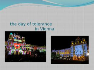 the day of tolerance in Vienna.
