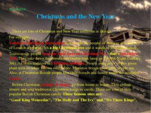 DECEMBER Christmas and the New Year 		There are lots of Christmas and New Yea