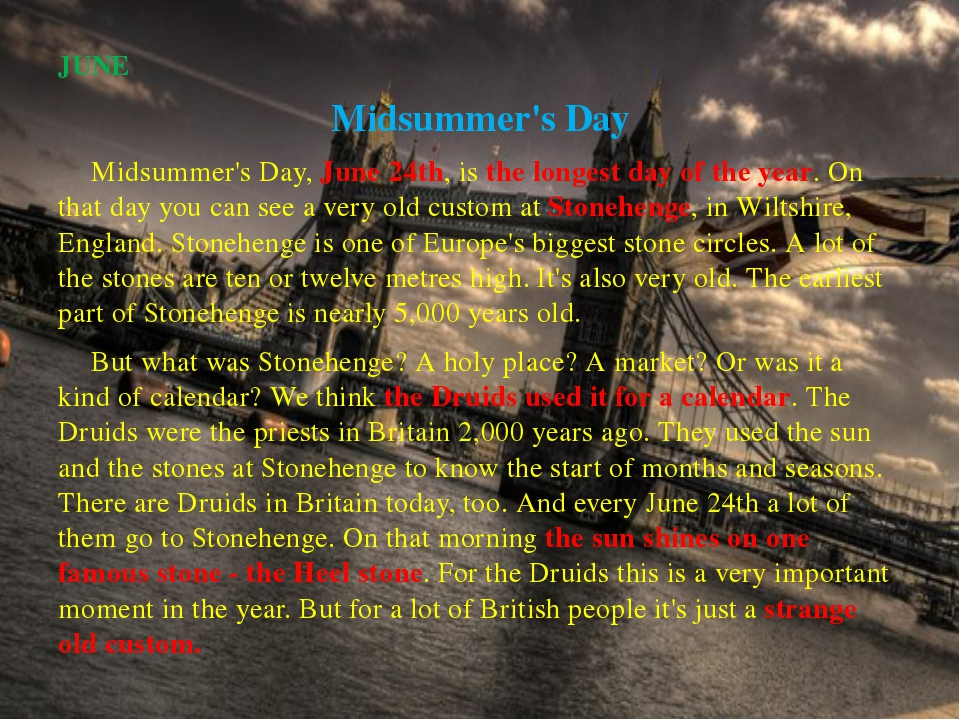 JUNE Midsummer's Day 		Midsummer's Day, June 24th, is the longest day of the...