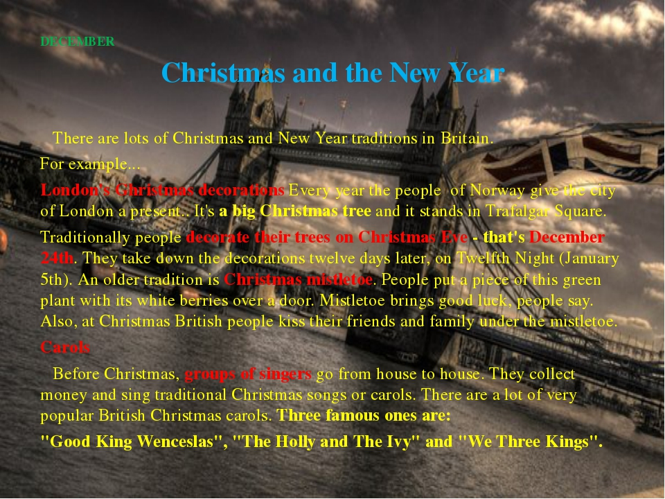 DECEMBER Christmas and the New Year 		There are lots of Christmas and New Yea...