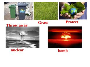 Throw away Grass Protect nuclear bomb