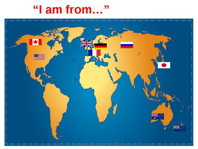 """""""I am from…"""""""