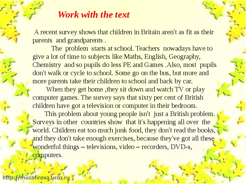 A recent survey shows that children in Britain aren't as fit as their parent...