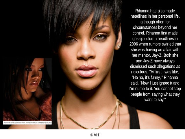 Rihanna has also made headlines in her personal life, although often for circ...