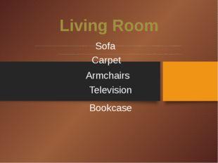 Living Room .................................................................