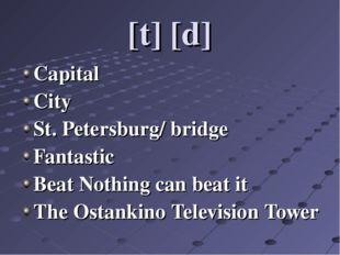 [t] [d] Capital City St. Petersburg/ bridge Fantastic Beat Nothing can beat i
