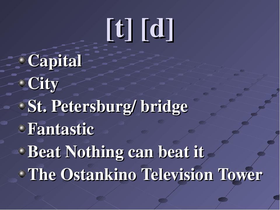 [t] [d] Capital City St. Petersburg/ bridge Fantastic Beat Nothing can beat i...
